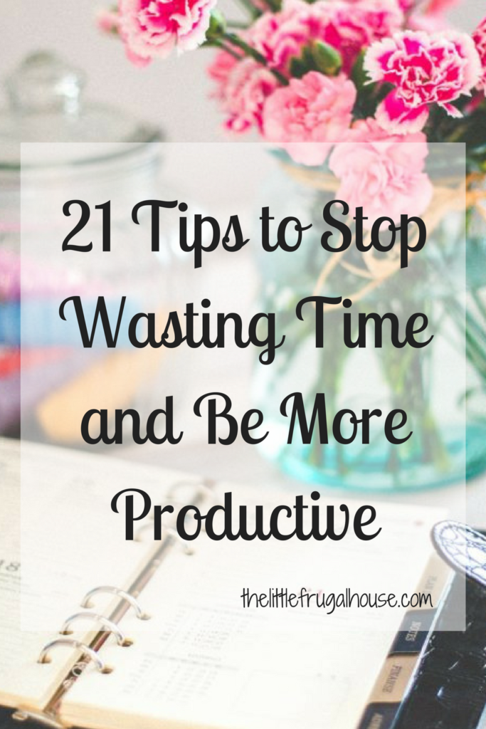 My best tips to stop wasting time and be more productive with your time. Put these tips to work and see how your productivity increases.