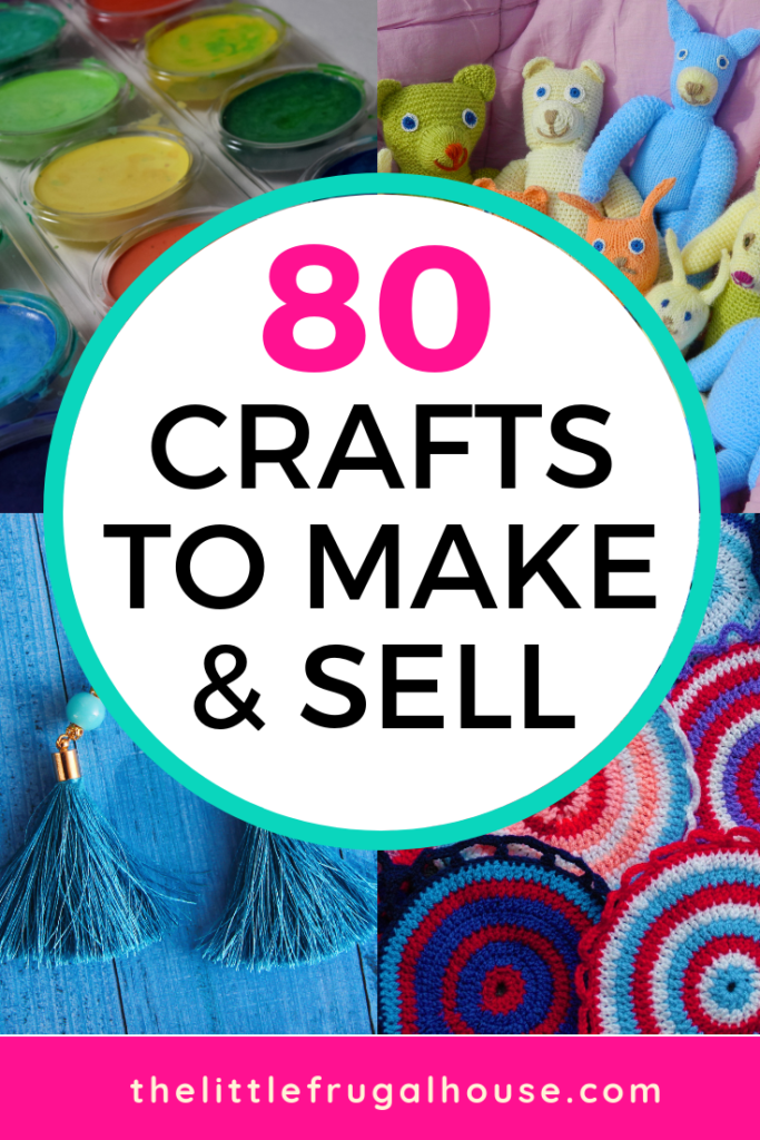80 Unique Diy Crafts To Make And Sell The Little Frugal House