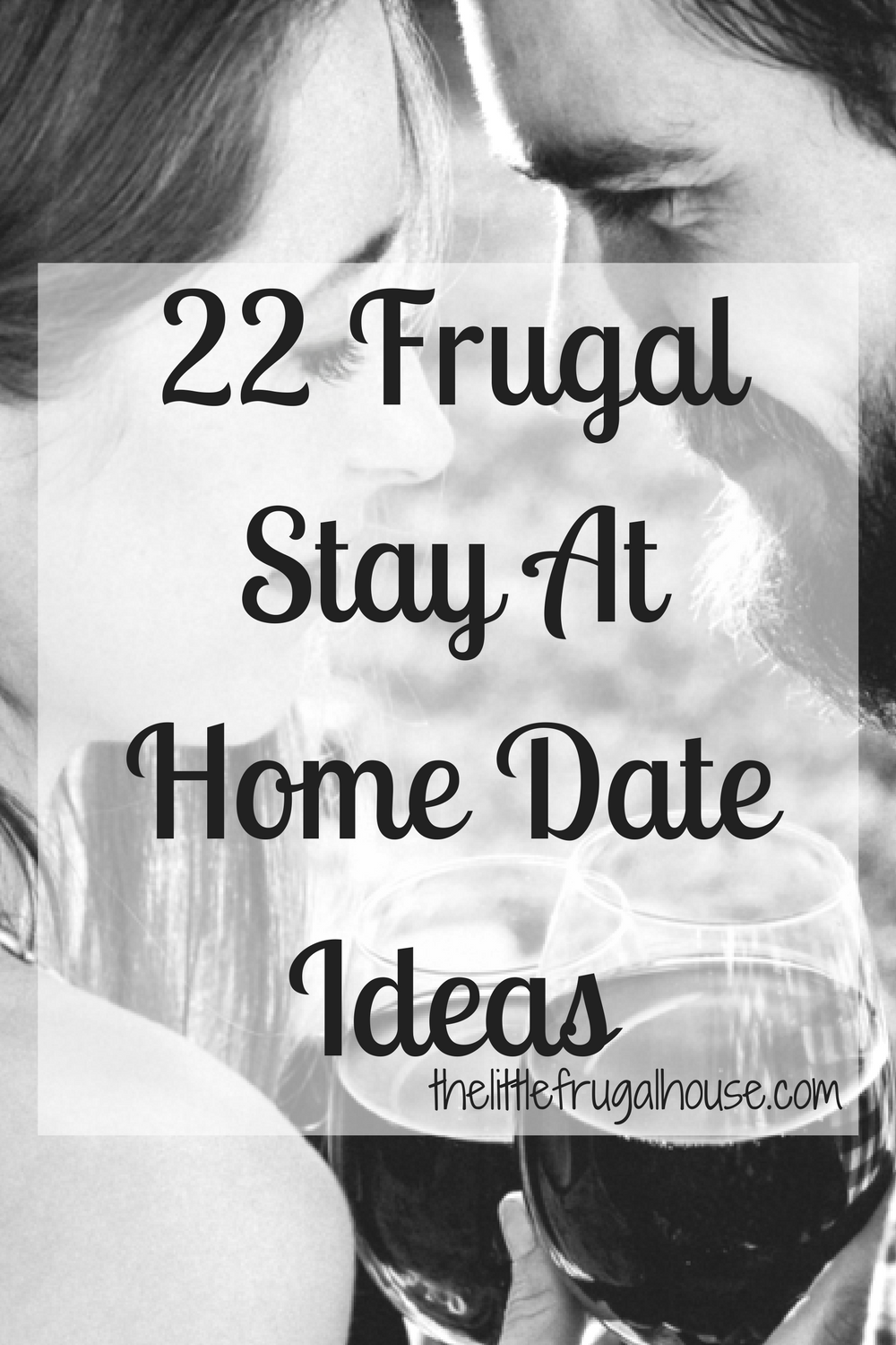 22 Frugal Stay At Home Date Ideas - The Little Frugal House