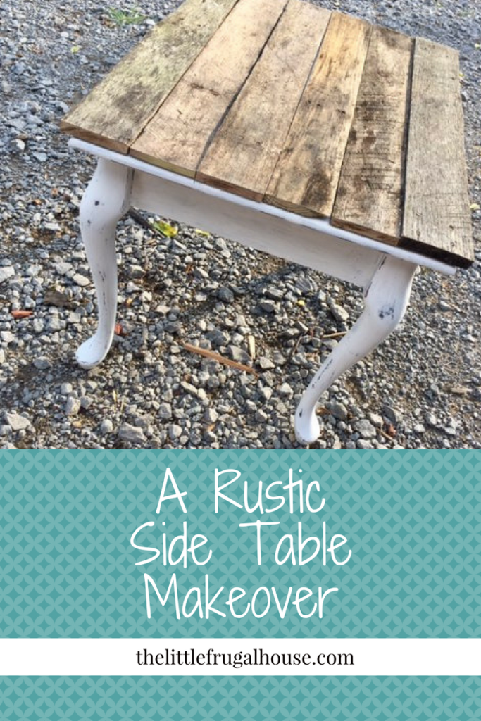 Rustic Side Table Makeover complete with a rustic finish and pallet wood top. I love the way it turned out! It looks rustic and has great farmhouse style!