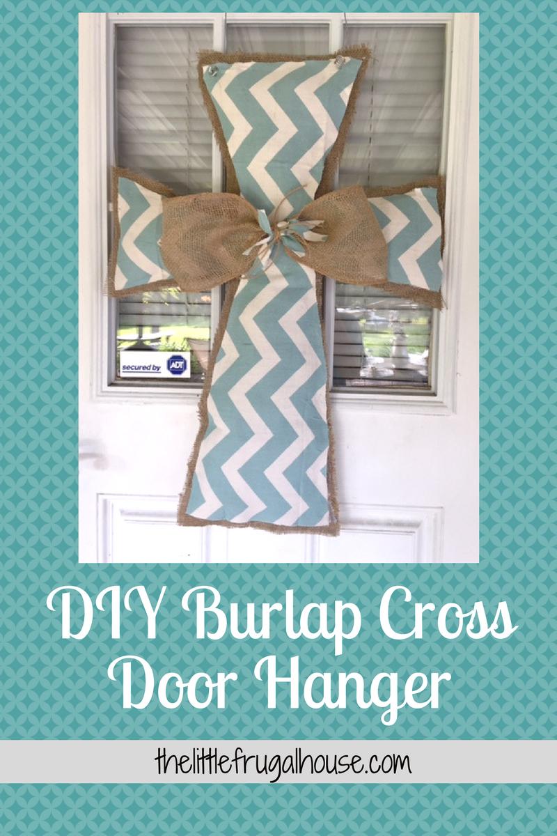 DIY Burlap Cross Door Hanger DIY Burlap