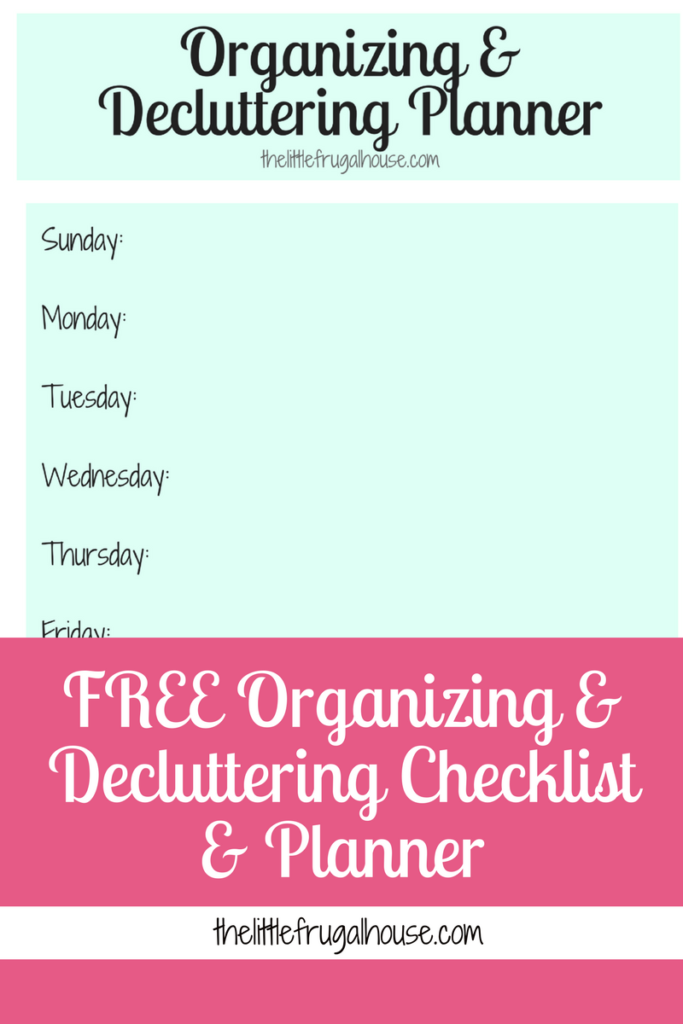 Use the checklist to make sure you cover all areas of your home and the weekly or monthly planner to plan when you are going to tackle each area.