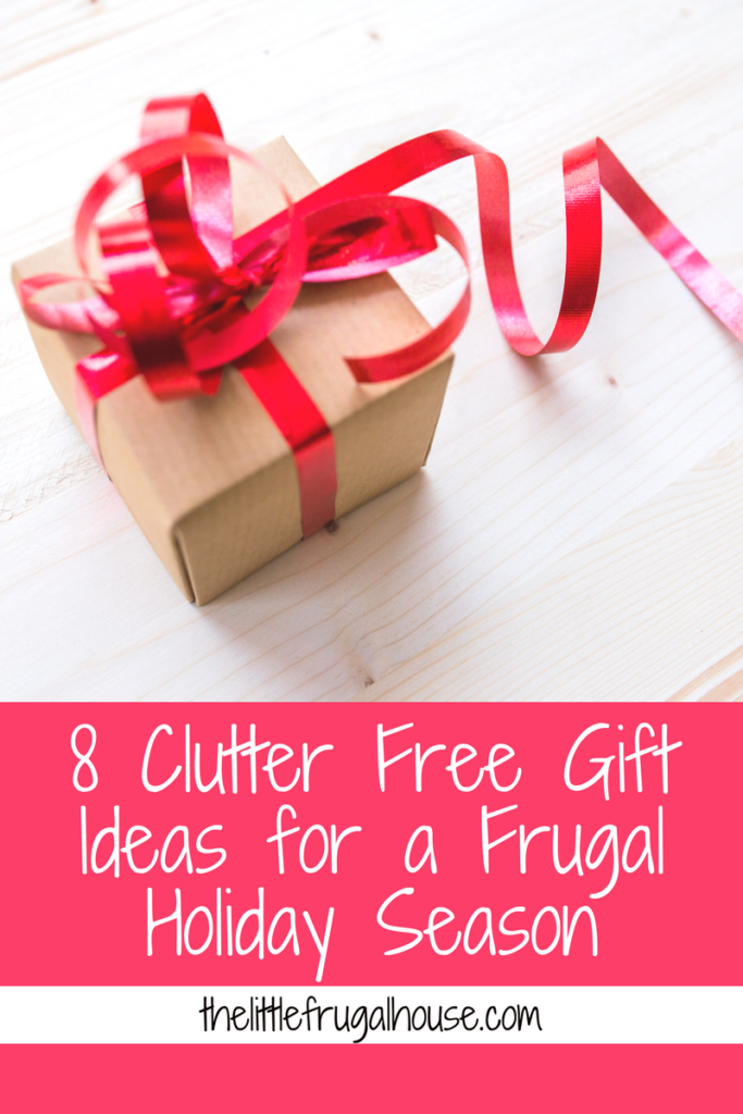 Forget the stress, overwhelm, and clutter this holiday season with these simple 8 clutter free gift ideas! Enjoy a frugal holiday season!