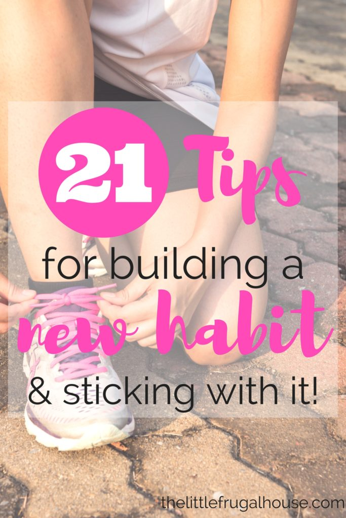 21 tips for building a new habit sticking to it the - Tips for building a new home ...