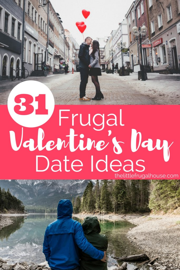 Need some frugal Valentine's Day date ideas that won't break the budget, but are still lots of fun? These 31 ideas will help you plan the perfect night!