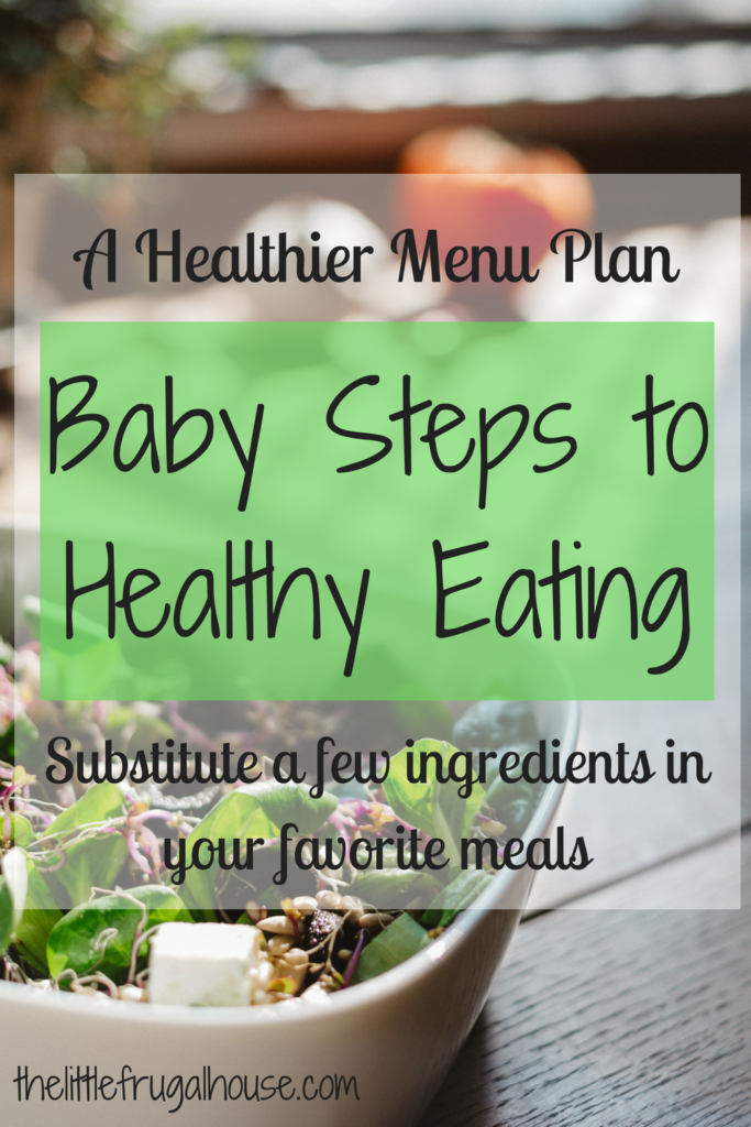 Healthier menu plan baby steps to healthy eating the little healthier menu plan baby steps to healthy eating forumfinder Choice Image
