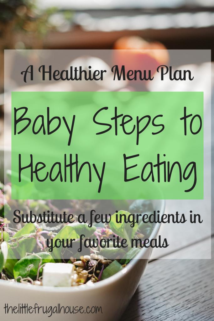 Healthier menu plan baby steps to healthy eating the little healthier menu plan baby steps to healthy eating forumfinder Gallery