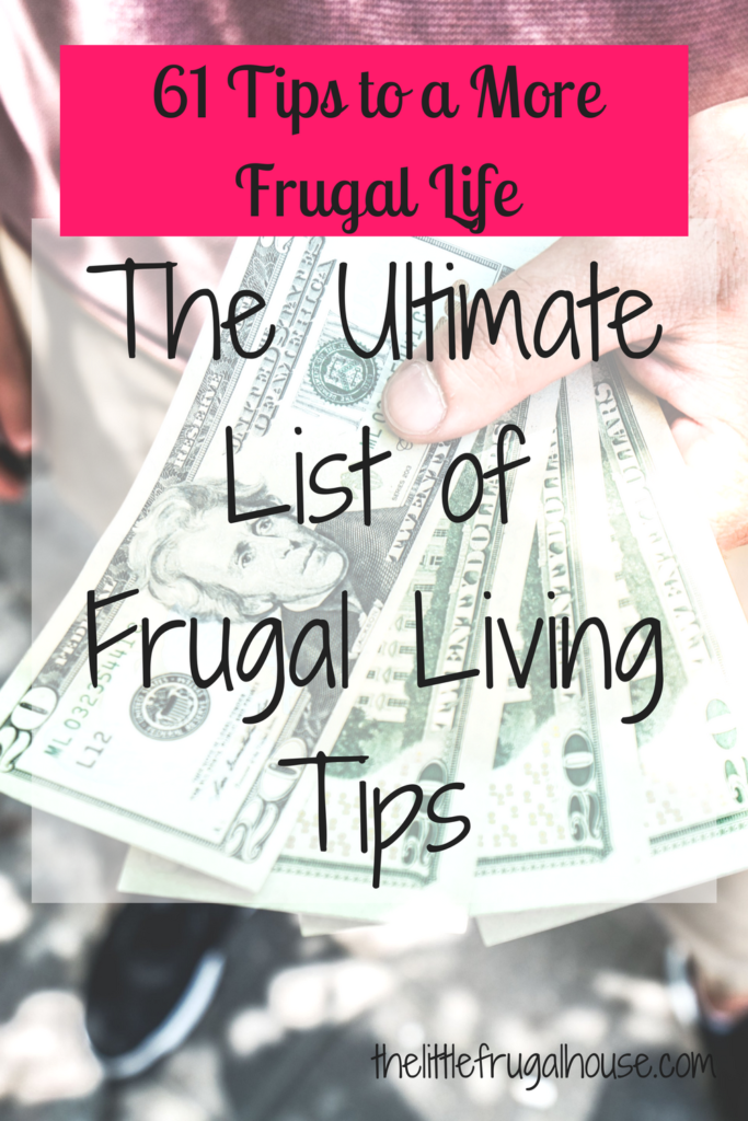 If you're trying to live a more frugal lifestyle, check this list out! 61 frugal living tips to help you save money and develop long lasting habits.