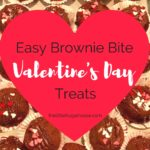 Easy Brownie Bite Valentine's Day Treats