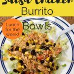 Frugal Healthy Meal Prep: Chicken Burrito Bowls