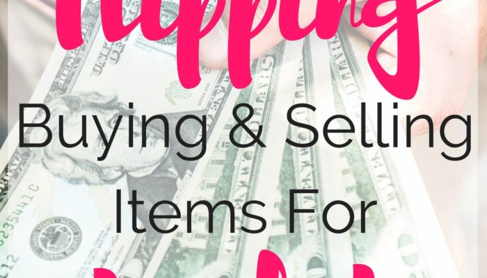 The Basics of Flipping: Buy and Sell for a Profit