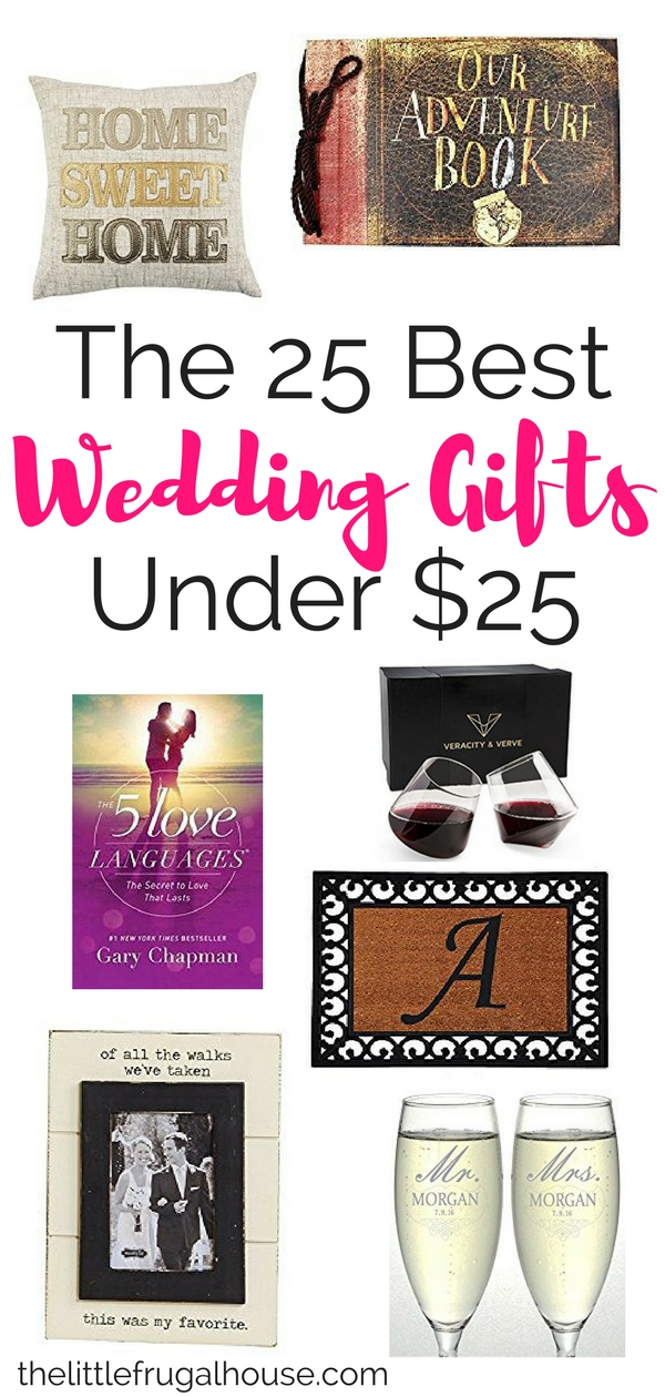 The 25 Best Wedding Gifts Under 25 The Little Frugal House
