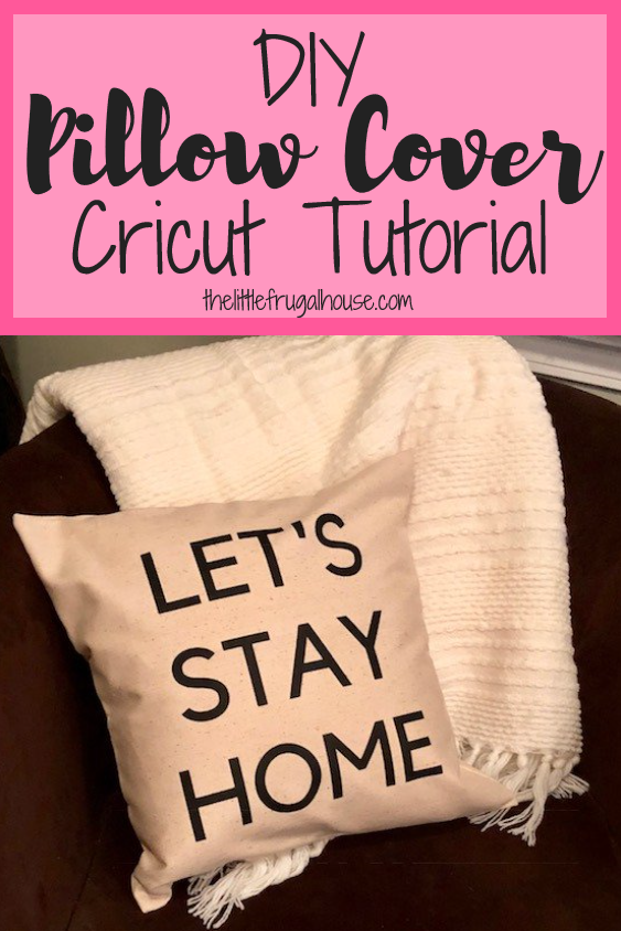 Let S Stay Home Diy Pillow Cover Tutorial The Little