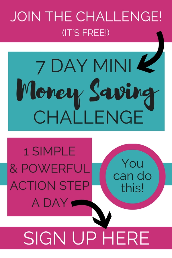 Are you up for a 7 Day Mini Money Saving Challenge?