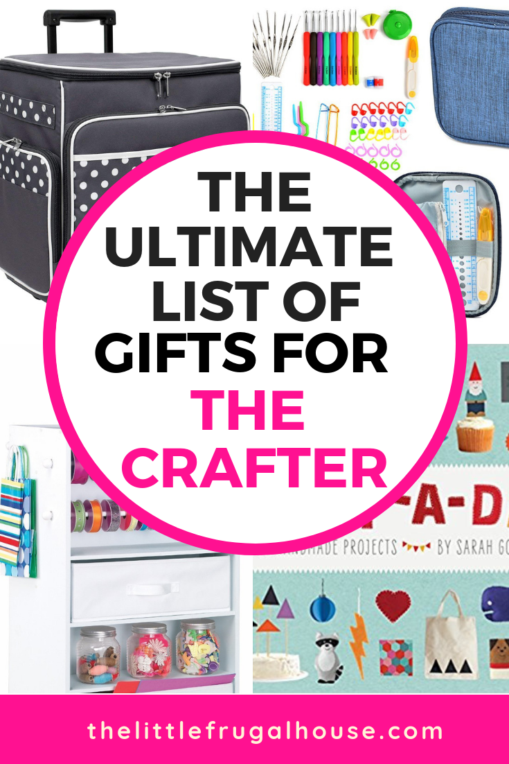 The Ultimate List Of Best Gifts For Crafters 2020 The Little Frugal House