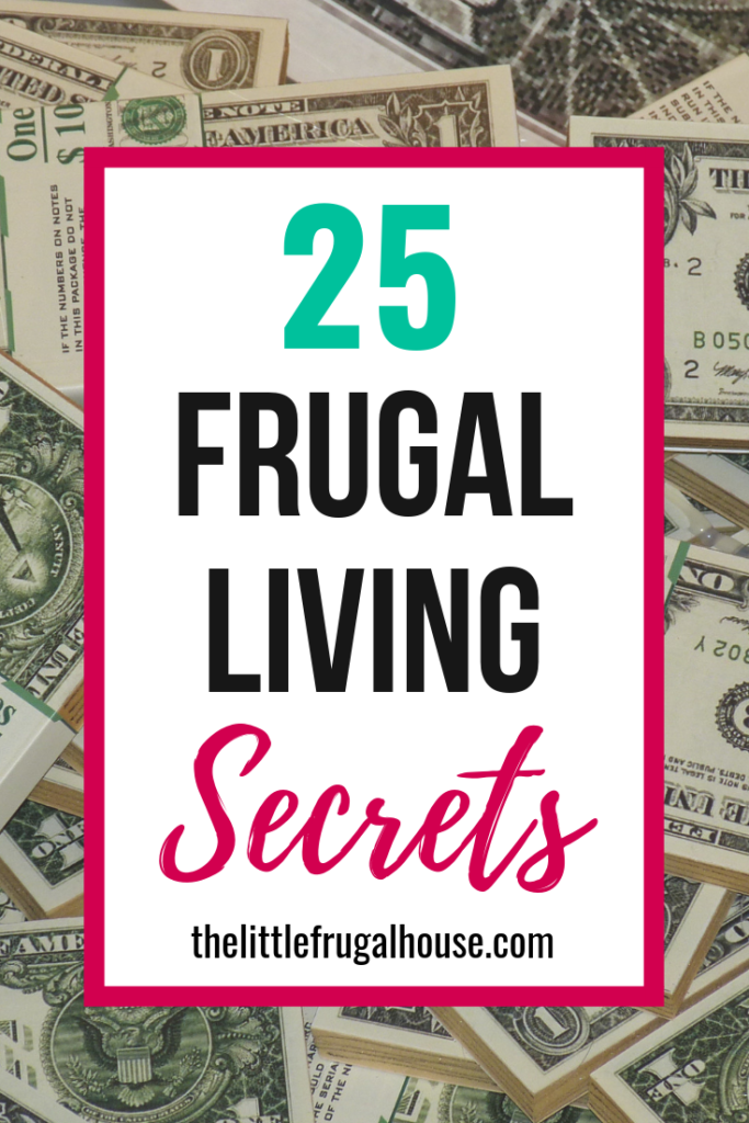 Want to live a more frugal life, pay off debt, or save more money? After paying off our house and trying to live more frugally, these are the top frugal living secrets we want to share with you.