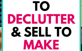 77 Things to Declutter and Sell to Make Money
