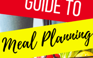 The Complete Guide to Meal Planning