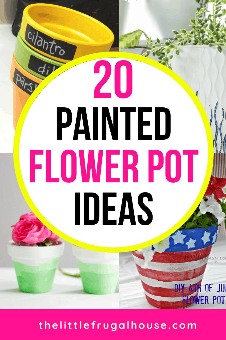 20 Best Painted Flower Pot Ideas The