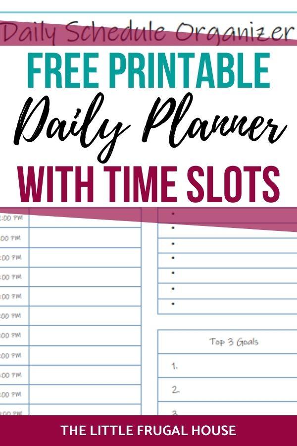 Coge este lindo y gratuito planificador diario imprimible en PDF con espacios de tiempo para organizar y planificar tu día.  ¡Sea más productivo y tenga una mejor gestión del tiempo!