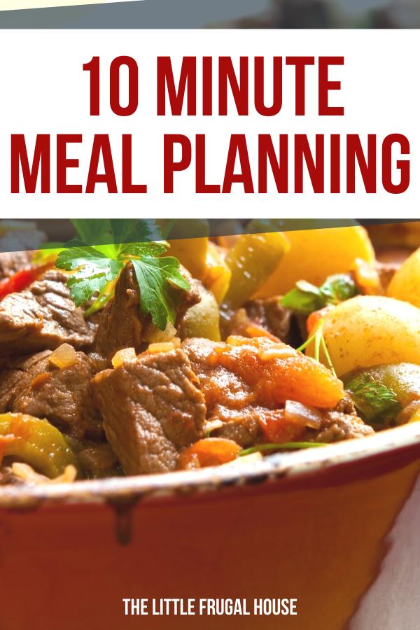 Apprenez tout sur la planification de repas en 10 minutes pour pouvoir manger plus souvent à la maison et économiser du temps et de l'argent!
