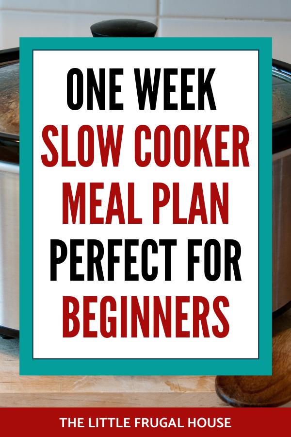 Essayez ce plan de repas gratuit d'une semaine à la mijoteuse pour les débutants afin d'économiser du temps et de l'argent en mangeant des repas frugaux à la maison.  Ces recettes de mijoteuses contiennent du bœuf, du poulet et du porc et sont super faciles et rapides à préparer!